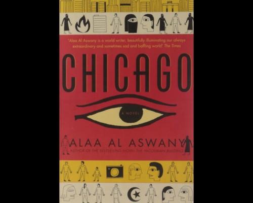 "Recenzie: ""Chicago"" de Alaa al-Aswani"