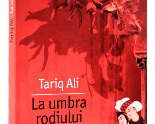 Recenzie: La umbra rodiului, Tariq Ali