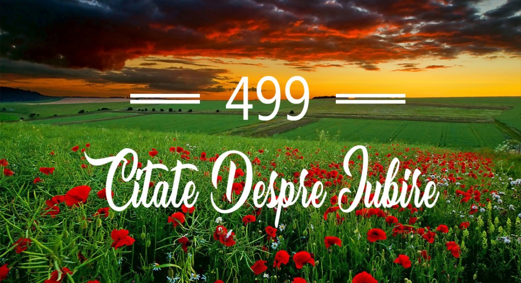 499 Citate despre iubire care te vor inspira zi de zi