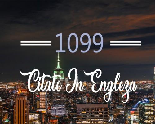 1099 citate in engleza - sursa ta de inspiratie in fiecare zi